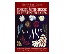 """""""Cooking With Cheese in the Finger Lakes"""" Cookbook"""